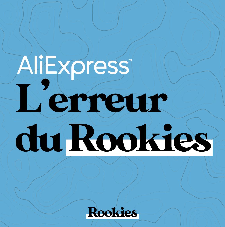 Ali Express, l'erreur du Rookie