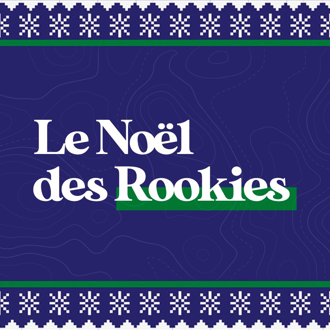 Le Noël des Rookies 🎄