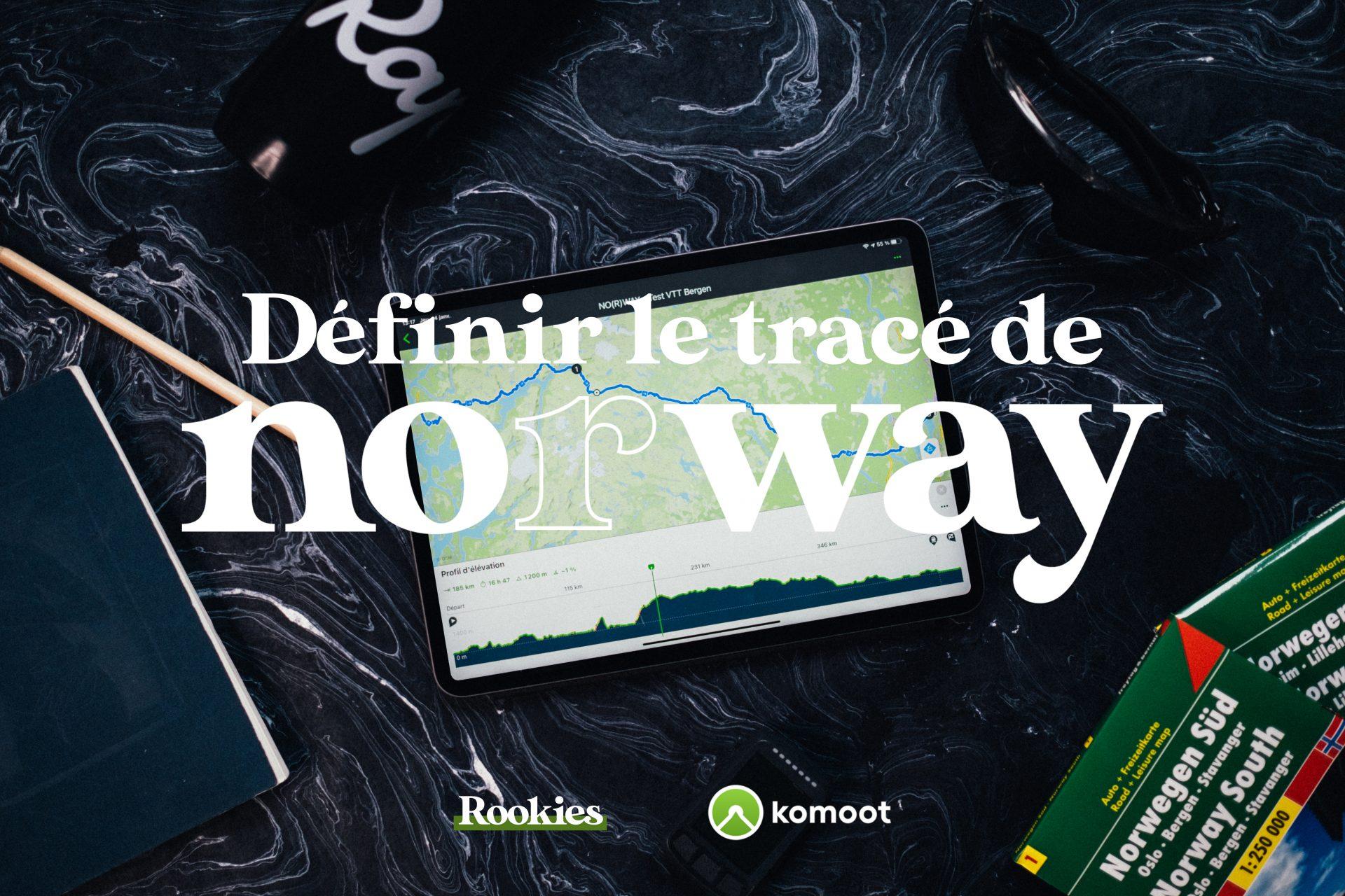 Définir le tracé de notre aventure No(r)way!