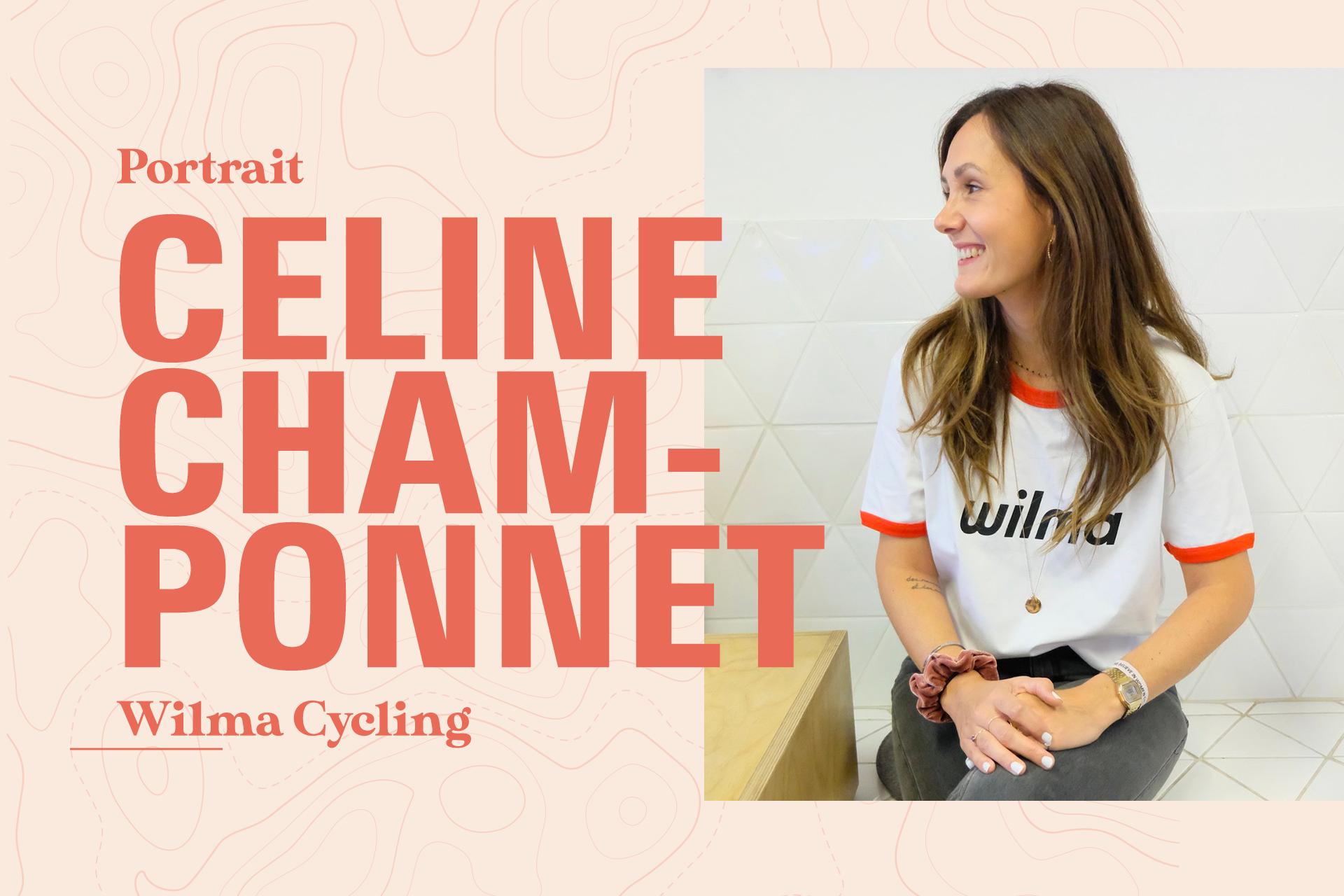 Portrait : Céline Champonnet, fondatrice de Wilma.